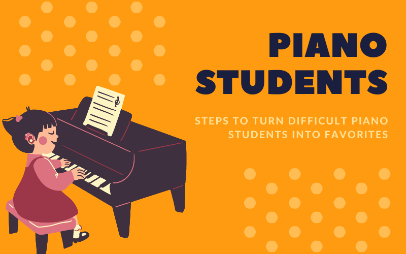 turn-your-difficult-piano-students